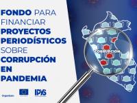PERÚ: IPYS lanza concurso de proyectos periodísticos sobre corrupción en tiempos de pandemia