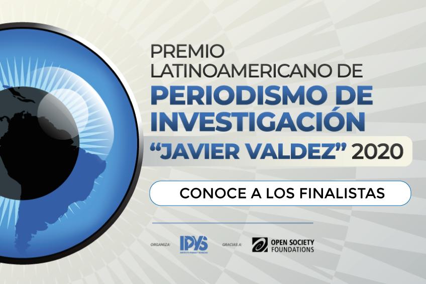 Estos son los finalistas del Premio Latinoamericano de Periodismo de Investigación 2020