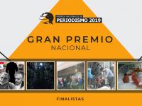 Finalistas del Gran Premio Nacional de Periodismo 2019