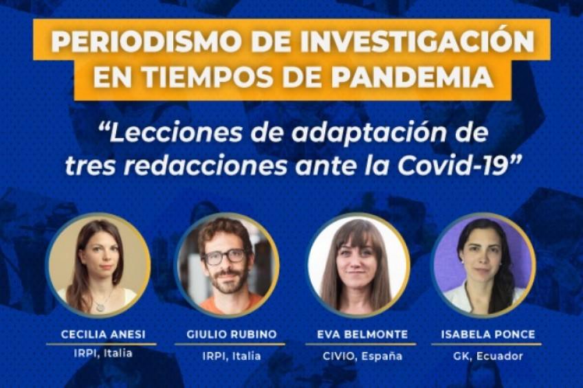 Foro virtual: Tres lecciones de periodismo de investigación en tiempos de pandemia