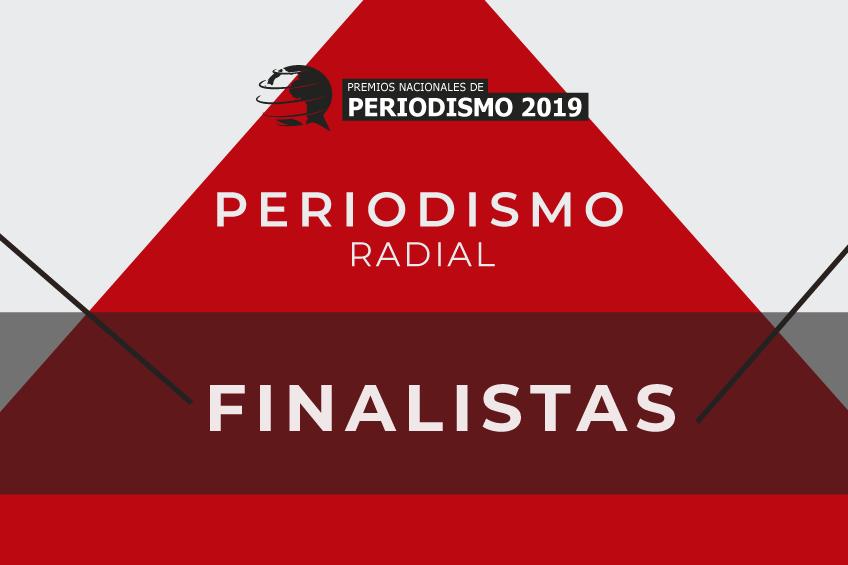 Premios Nacionales 2019: finalistas de la categoría Reportaje Radial